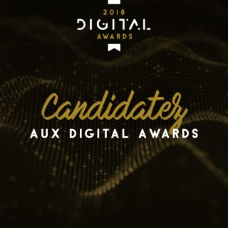 Candidatez aux Digital Awards du 20 septembre